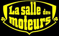 LA SALLE DES MOTEURS